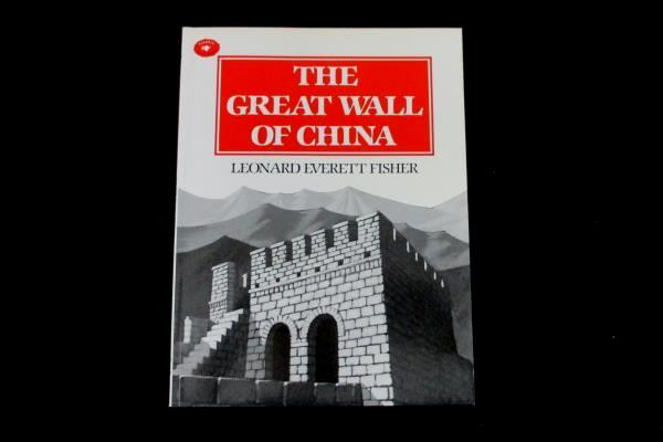 The Great Wall Of China by Leonard Everett Fisher